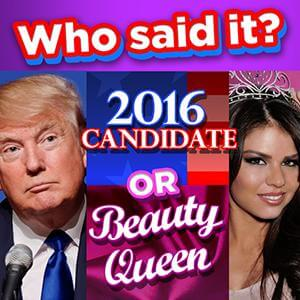 AARP Connect's online Who Said It: Candidates vs Beauty Queens game